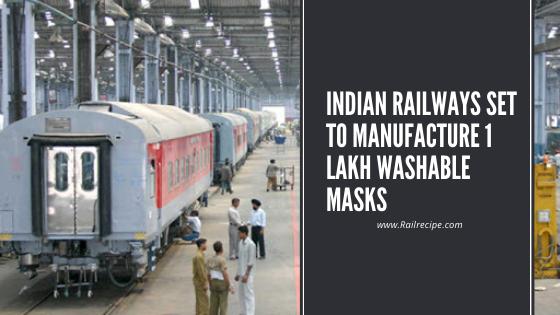 Indian Railways Set to Manufacture 1 Lakh Washable Masks