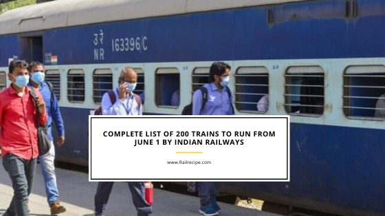 Complete List of 200 Trains to Run from June 1 By Indian Railways
