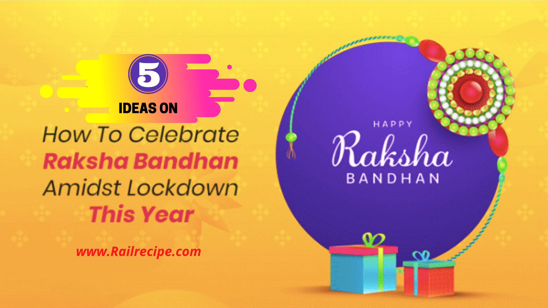 5 Great Ways to Celebrate Rakhi Amidst Lockdown